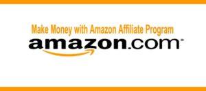 Make-Money-with-Amazon-Affiliate-Program
