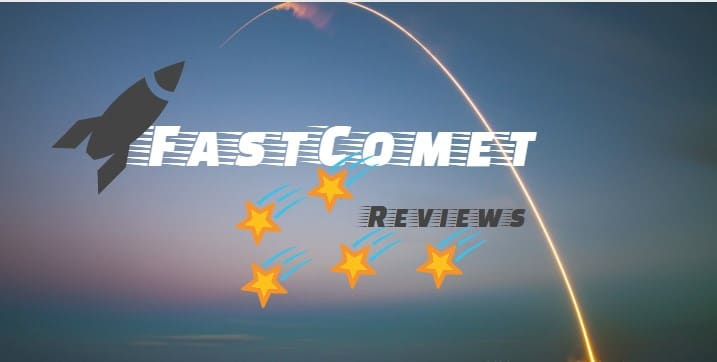 FastComet Reviews 2018