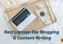 Best Laptops For Blogging