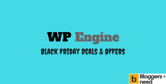 WP Engine Black Friday and Cyber Monday deals for the year 2017