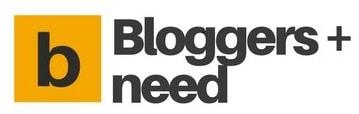 Bloggers Need