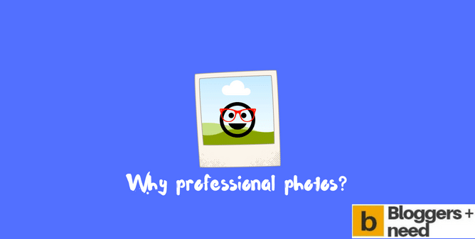 Business Needs Professional Photos