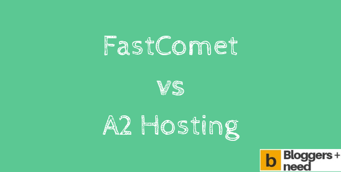 FastComet Vs A2Hosting - Hosting and Domain price Comparison