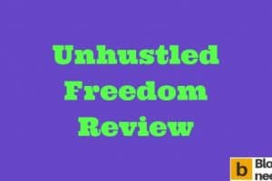 This is the featured image of Unhustled Freedom Review