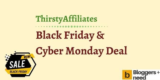 Thirstyaffiliates Black Friday Cyber Monday Deal