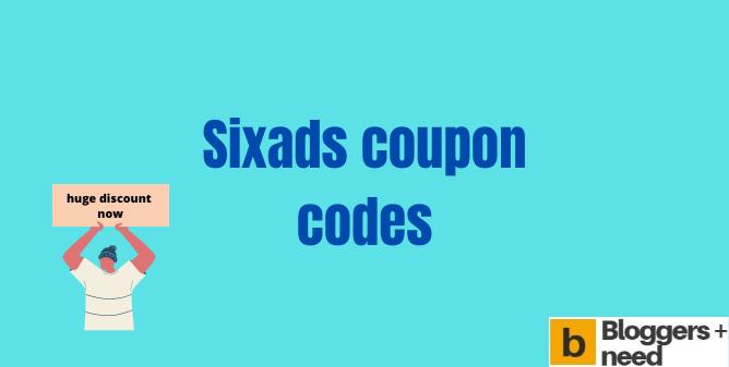 Sixads Coupon Codes