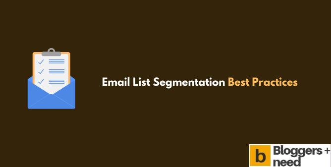 Email List Segmentation Best Practices