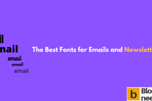 The Best Fonts for Email Marketing