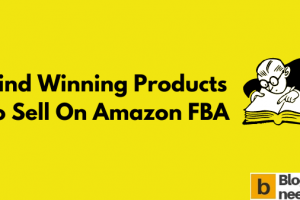 How to Find Products to Sell on Amazon FBA