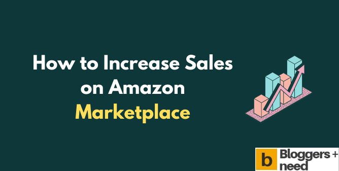 increase Sales on Amazon Marketplace